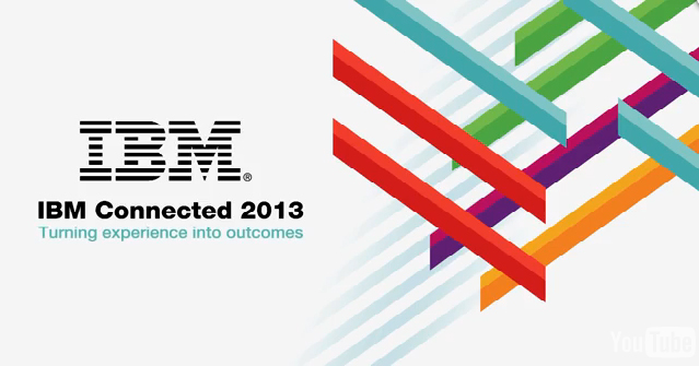 IBM Connected 2013