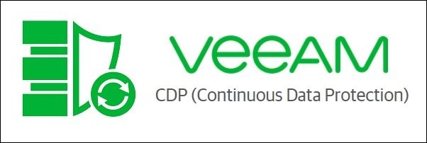 Veeam CDP (Continuous Data Protection)